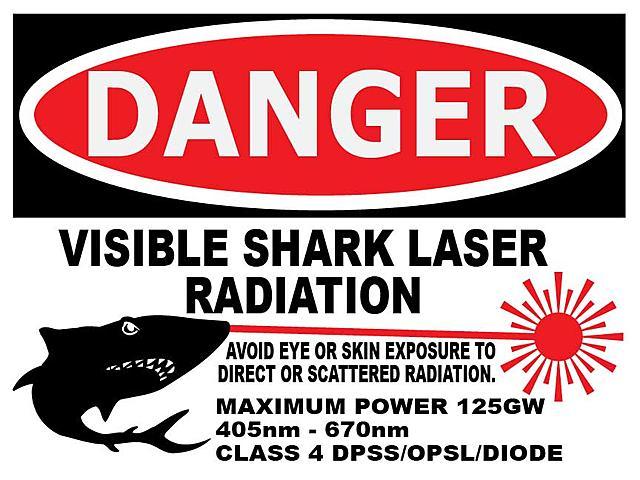Click image for larger version.  Name:Laser-Warning-Signs-sharks.jpg Views:26 Size:64.7 KB ID:46437
