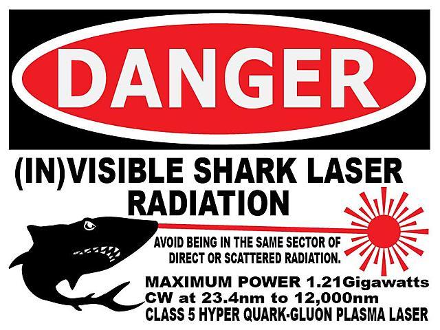 Click image for larger version.  Name:Laser-Warning-Sign-Shark-dunn.jpg Views:6 Size:70.2 KB ID:46900